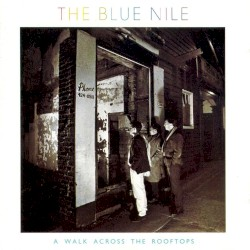 The Blue Nile - Easter Parade