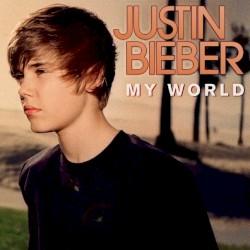 My World by Justin Bieber
