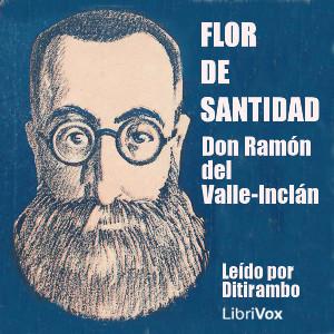 flor_de_santidad_valle_inclan_2004.jpg