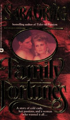 Cover of: Family Fortunes | Sara Orwig