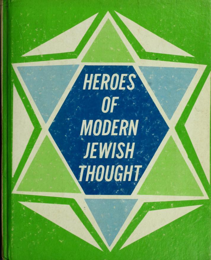Heroes of modern Jewish thought by Deborah Burstein Karp